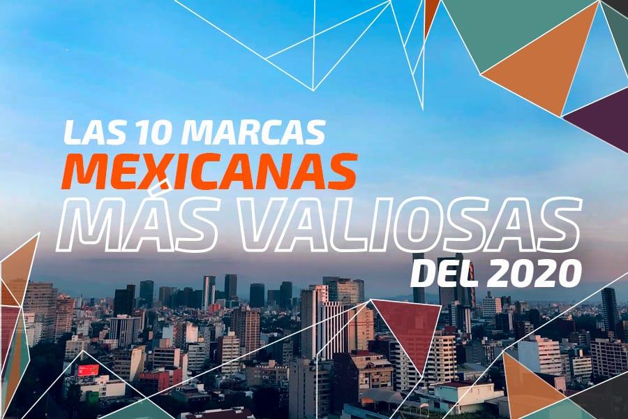 Las 10 marcas mexicanas más valiosas del 2020