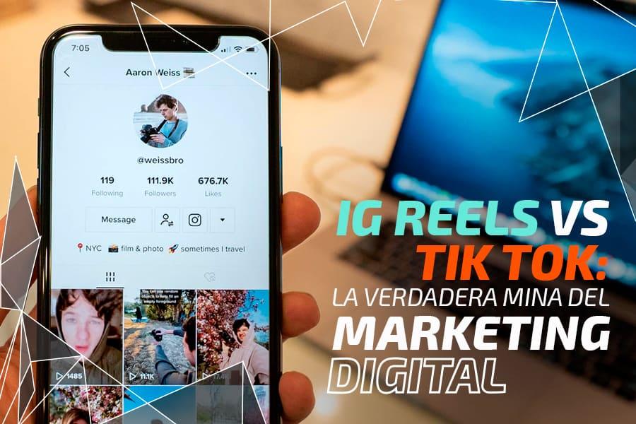 Reels vs TikTok: la mina de marketing digital de 2021